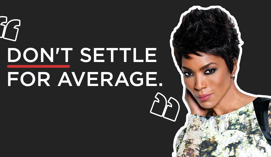 Advice From Those Who Did It Before Us- Angela Bassett