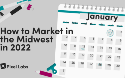 5 Tips For Marketing in the Midwest in 2022